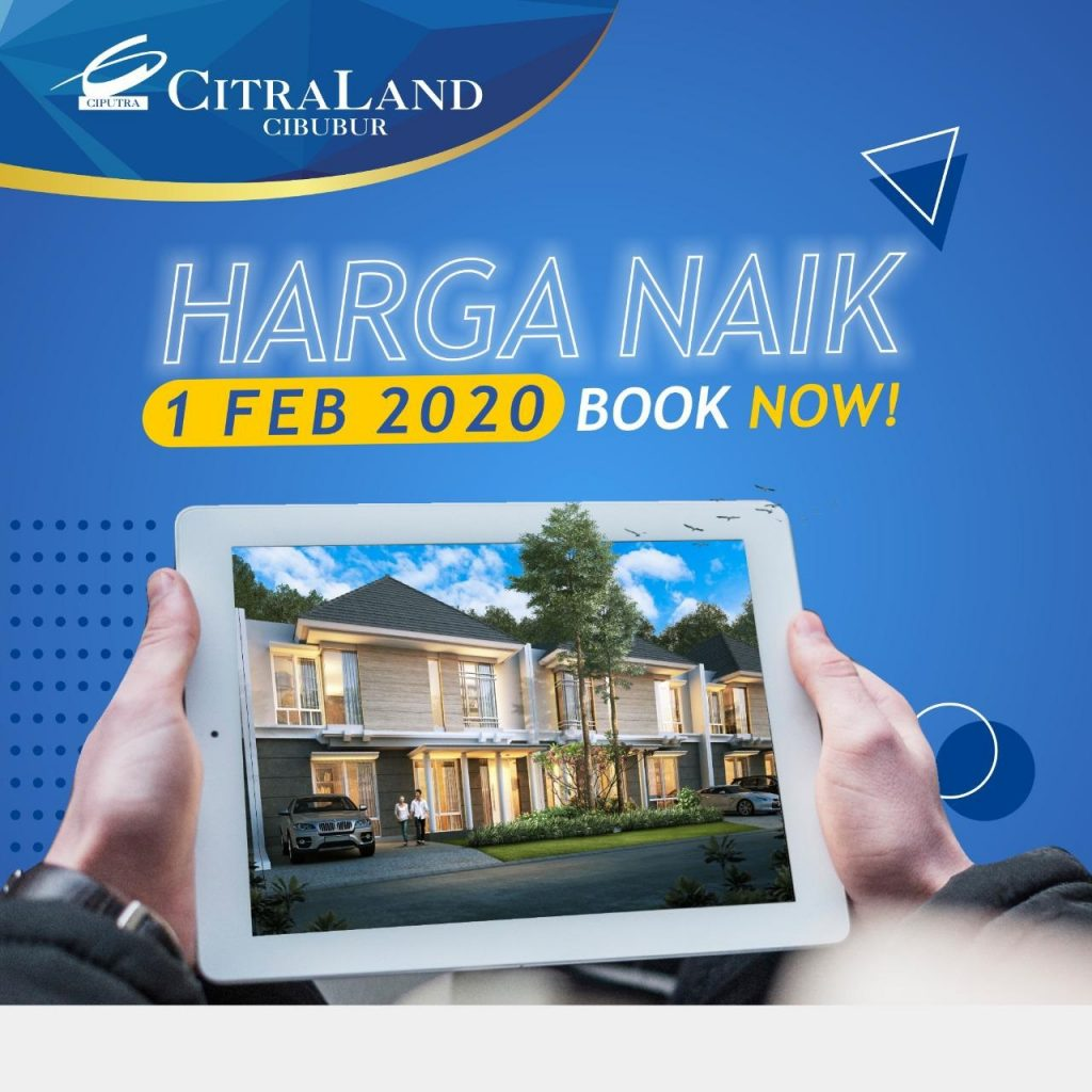 Harga Naik 1 Feb 2020 CitraLand Cibubur Perumahan Cibubur Cileungsi Bogor Jakarta Timur Cluster